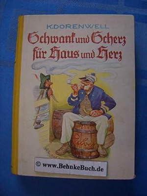Schwank und Scherz für Haus und Herz.: Dorenwell, Klemens.