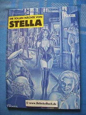 Die tollen Nächte von Stella [Band 1: Foxer.