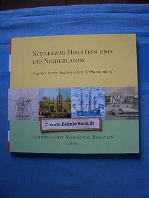 Schleswig-Holstein und die Niederlande : Aspekte einer: Fürsen, Ernst Joachim