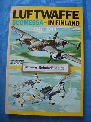 Luftwaffe Suomessa In Finland 1941 - 1944.: Anttonen, Ossi und