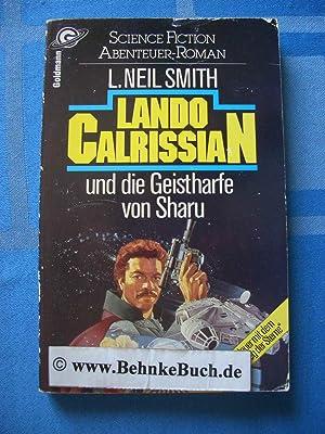 Lando Calrissian und die Geistharfe von Sharu: Smith, L. Neil.