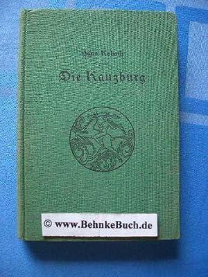 Die Kauzburg : Roman aus den Tagebüchern: Kaboth, Hans.