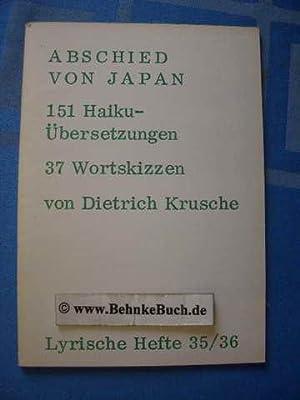 Abschied von Japan : 151 Haiku-Übersetzungen, 37: Krusche, Dietrich.