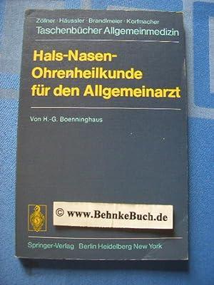 Hals-Nasen-Ohrenheilkunde für den Allgemeinarzt. von H.-G. Boenninghaus: Boenninghaus, Hans-Georg