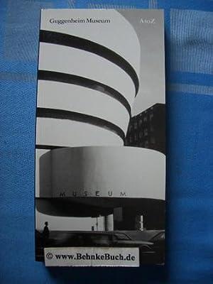 Guggenheim Museum: A to Z.: Spector, Nancy.