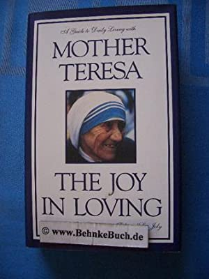The Joy in Loving: A Guide to: Chaliha, Jaya and