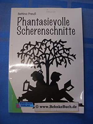 Phantasievolle Scherenschnitte. Bettina Preuss