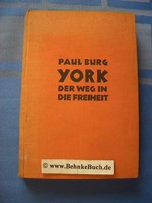York : Der Weg in die Freiheit: Burg, Paul.