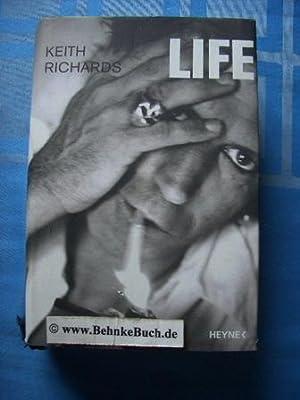 Life. Mit James Fox. Aus dem Engl.: Richards, Keith, James