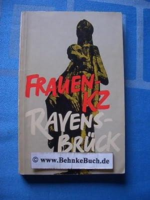 Frauen-KZ Ravensbrück. hrsg. von Komitee d. Antifaschist.: Zörner, Guste [Mitarb.].