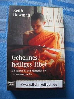 Geheimes heiliges Tibet : ein Führer zu: Dowman, Keith