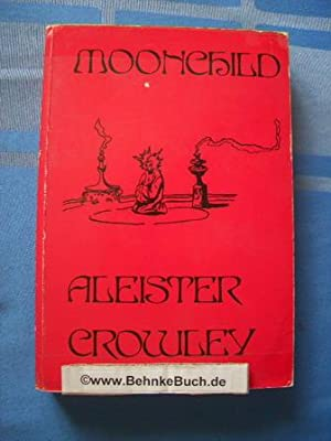 Moonchild.: Crowley, Aleister.
