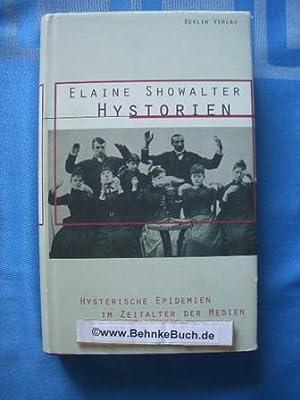 Hystorien : hysterische Epidemien im Zeitalter der: Showalter, Elaine.