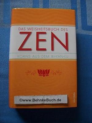 Das Weisheitsbuch des Zen : Koans aus: Seidl, Achim [Bearb.]