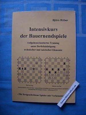 Intensivkurs der Bauernendspiele : aufgabenorientiertes Training unter Berücksichtigung ...