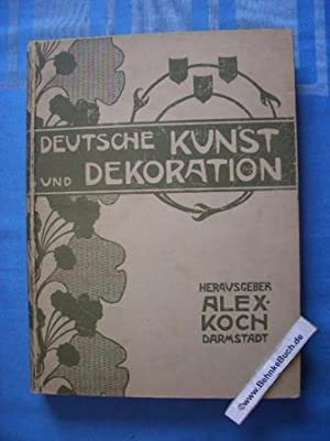 Deutsche Kunst und Dekoration. Band II. April-September: Koch, Alexander.