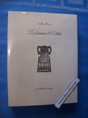 La Femme 100 tétes. Anweisung für die: Ernst, Max und