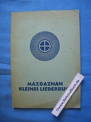 Mazdaznan : Kleines Liederbuch.
