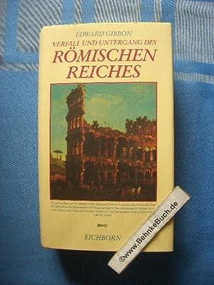 Verfall und Untergang des römischen Reiches. Hrsg.: Gibbon, Edward und