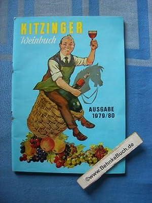 Kitzinger Weinbuch, Ausgabe 1979 / 80. Ein: Arauner, Paul und