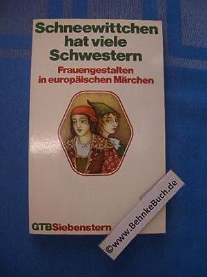 Schneewittchen hat viele Schwestern : Frauengestalten in: Köhler-Zülch, Ines. und