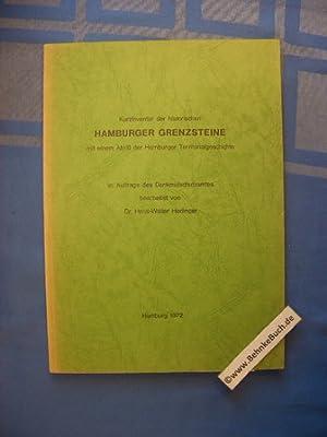 Kurzinventar der historischen Hamburger Grenzsteine : mit: Hedinger, Hans-Walter.