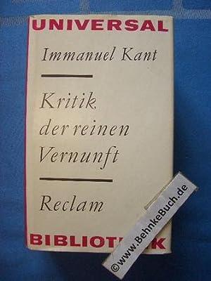 Kritik der reinen Vernunft. Herausgegeben von Raymund: Kant, Immanuel.
