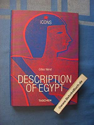 Napoleon and the Pharaohs - Descriptions of Egypt. Beschreibung Ägyptens; Description de l' Egypte.