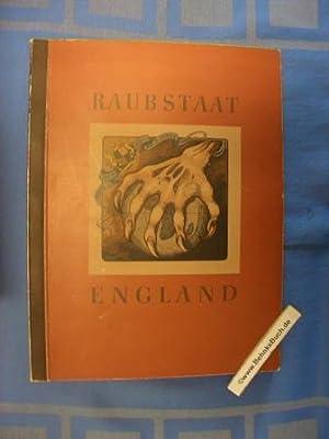 Raubstaat England : Sammelalbum vollständig. [E. Lewalter]: Lewalter, Ernst (Verfasser)