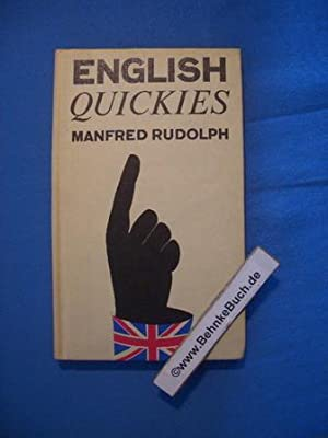 English quickies : Snippets, Quotations, and Cartoons. Manfred Rudolph
