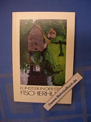 Fischerhude, Künstler in der Stille. Wolf-Dietmar Stock: Stock, Wolf-Dietmar (Verfasser)
