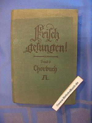 Frisch gesungen ! Chorbuch A für höhere: Heinrichs, Hans, Heinrich