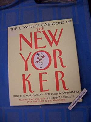 The complete cartoons of the New Yorker. Edited by Robert Mankoff. Foreword by David Reminick. In...