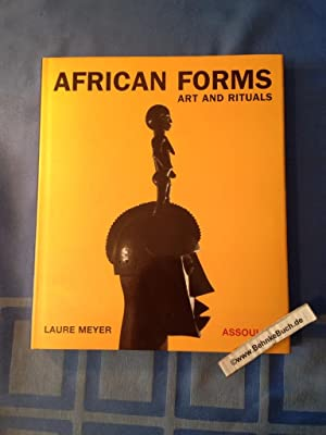 African Forms: Art and Rituals: Arts and Ritual (Mémoires)