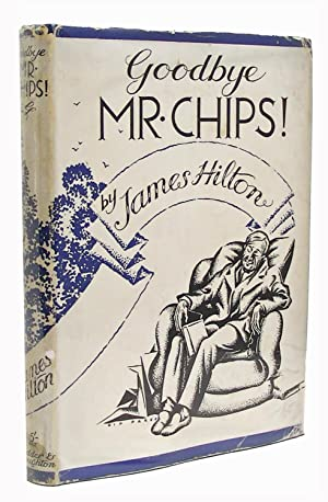 Goodbye Mr Chips: James Hilton