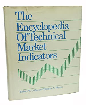 The Encyclopedia of Technical Market Indicators: Robert Colby