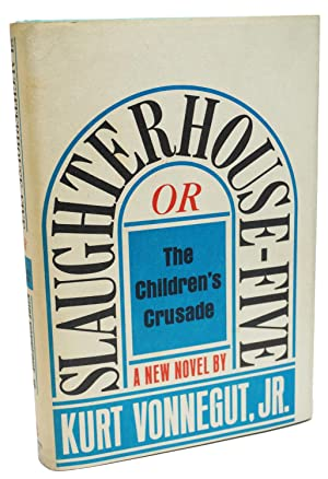 Slaughterhouse Five: Kurt Vonnegut