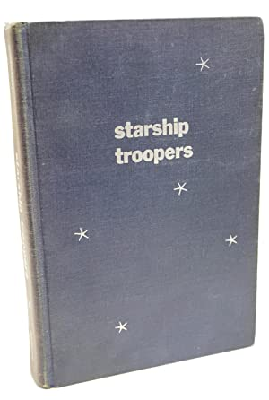 Starship Troopers: Robert Heinlein