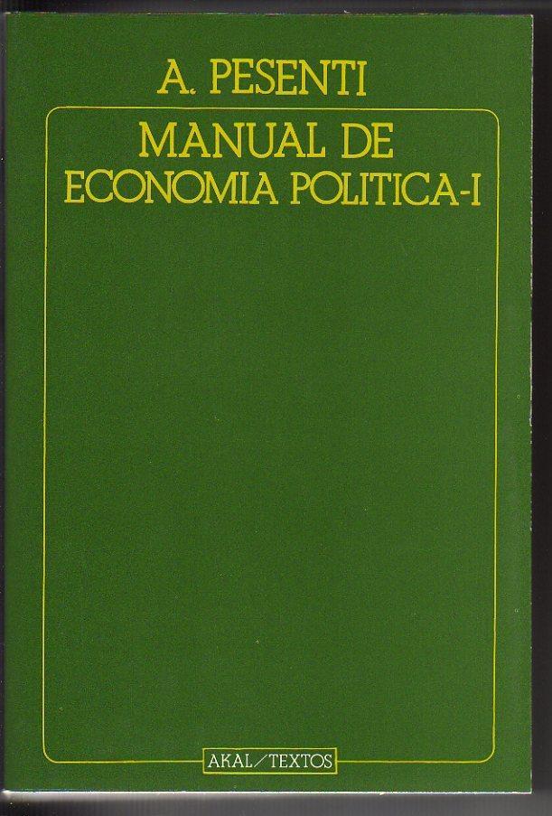 MANUAL DE ECONOMÍA POLÍTICA (2 tomos): Pesenti, Antonio