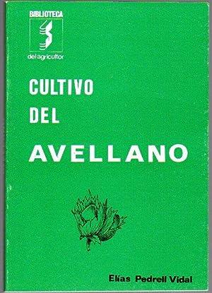 El cultivo del avellano: Pedrell Vidal, Elías