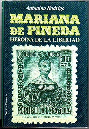 Mariana de Pineda: Heroína de la libertad: Rodrigo, Antonina