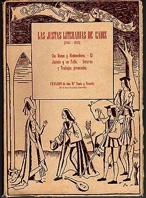 Las Justas Literarias de Cádiz. Recopilación y síntesis de los cuatro primeros...