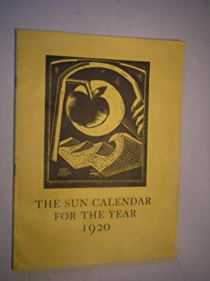 THE SUN CALENDAR FOR THE YEAR 1920. Arranged by Paul Nash, with illustrations by Paul and John Na...
