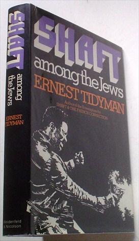 SHAFT AMONG THE JEWS. A Novel.: TIDYMAN. ERNEST.