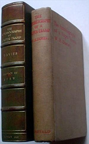 THE AUTOBIOGRAPHY OF A SUPERTRAMP.: SHAW. GEORGE BERNARD. Prefaces.; DAVIES. W. H.