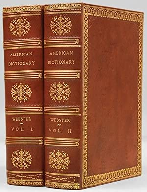 AN AMERICAN DICTIONARY OF THE ENGLISH LANGUAGE.: WEBSTER. NOAH.