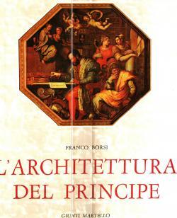 L'architettura del principe: Franco BORSI