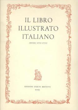 Il libro illustrato italiano secoli XVII-XVIII: Emma C. PIRANI