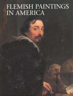 Flemish paintings in America. A Survey of Early Netherlandish and Flemish Paintings in the Public...