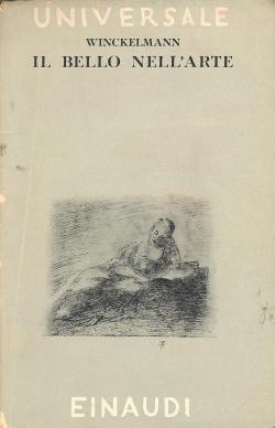 Il bello nell'arte scritti sull'Arte Antica. A: Johann J. WINCKELMANN
